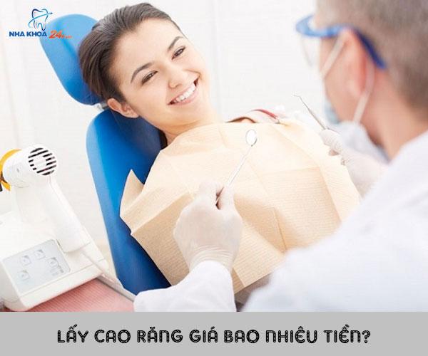 HOT 2021 | Cập nhật chi phí lấy cao răng giá bao nhiêu tiền hiện nay?